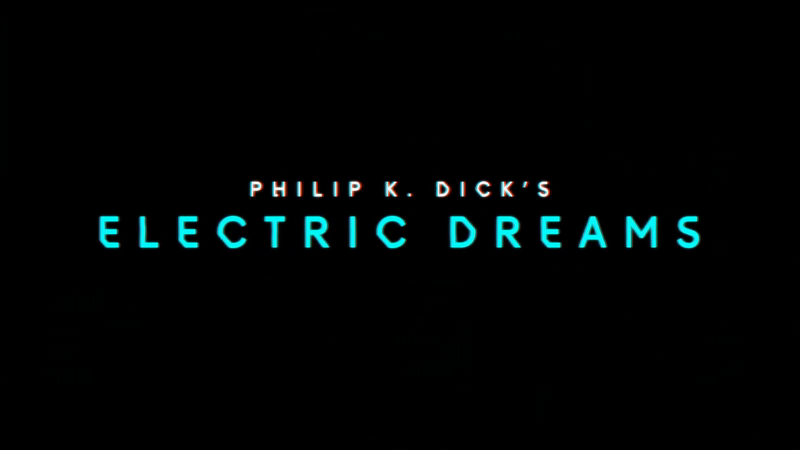 Electric Dreams Teaser