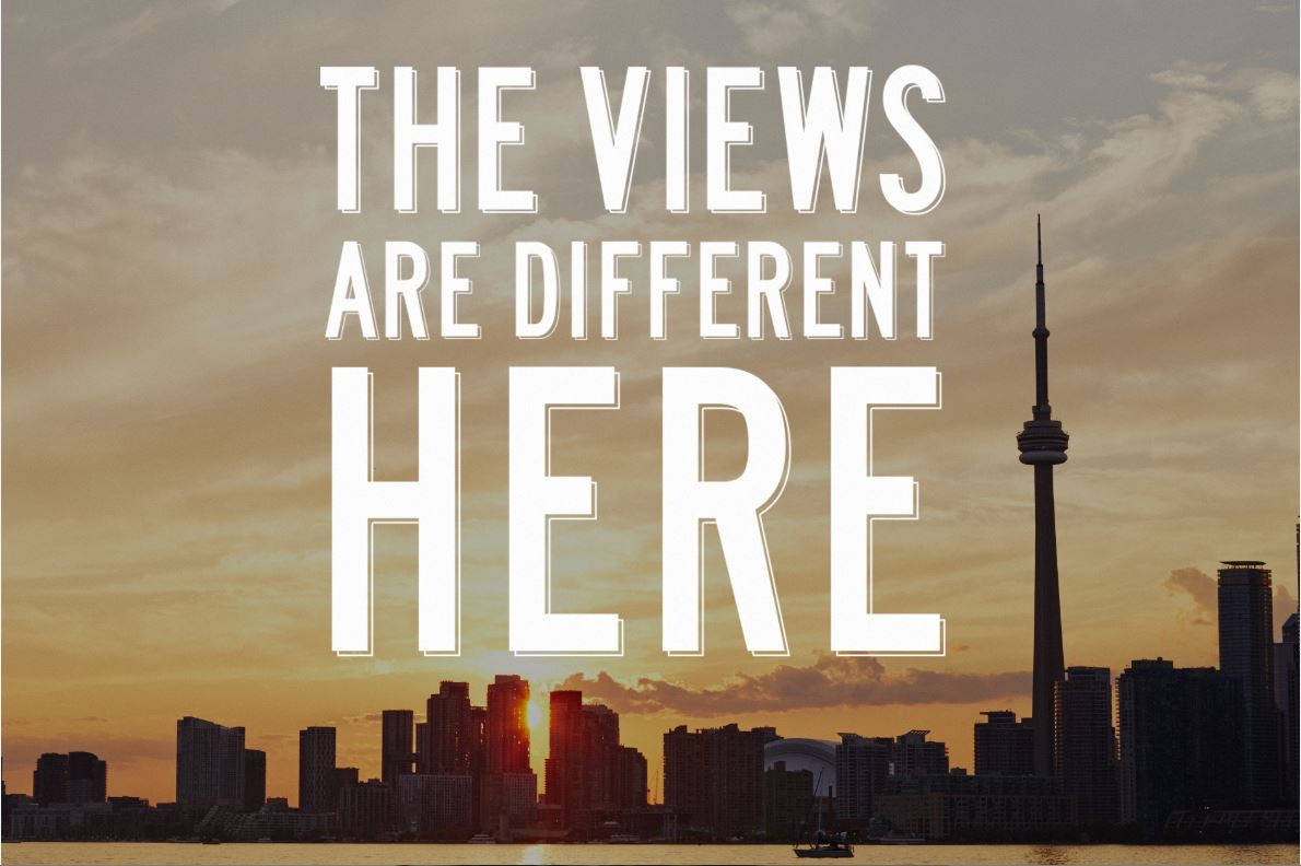 Tourism Toronto: The Views Are Different Here
