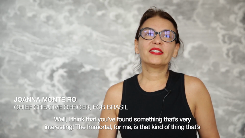 Defining Immortality - Joanna Monteiro, Chief Creative Officer, FCB Brasil
