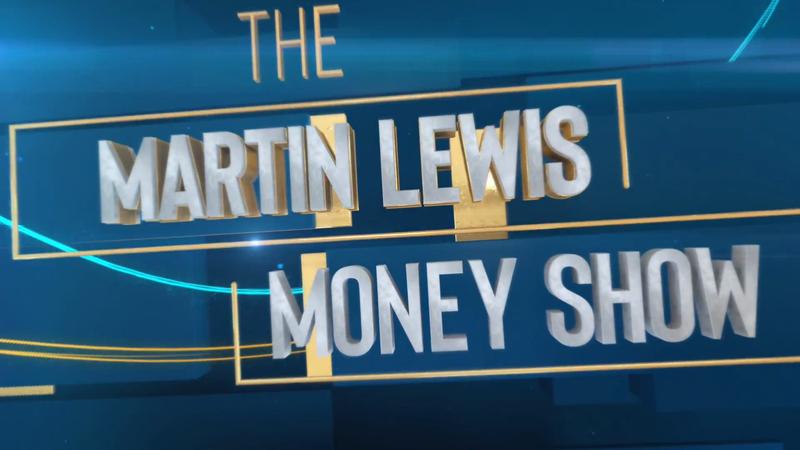The Martin Lewis Money Show
